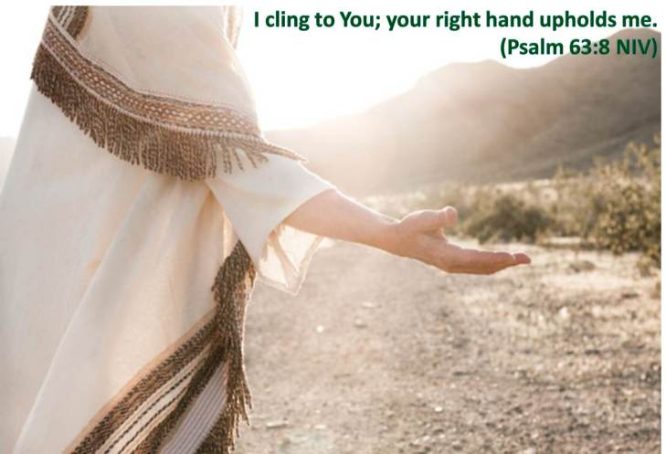 your right hand upholds me