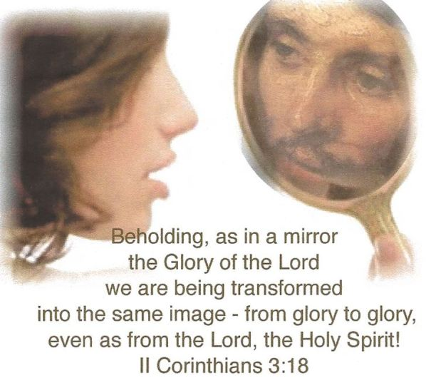 beholding as in a mirror